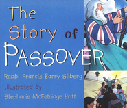 The Story of Passover, Board Book   -     By: Barry Silberg