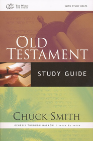 Old Testament Study Guide: Genesis Through Malachi verse-by-verse Survey  -     By: Chuck Smith