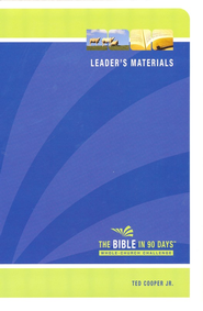 The Bible in 90 Days: Whole-Church Challenge Leader's   Pack  -     By: Ted Cooper Jr.