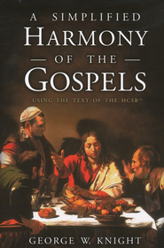 Holman Christian Standard Bible A Simplified Harmony of Gospels  -     By: George W. Knight