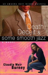 Death, Deceit & Some Smooth Jazz - eBook  -     By: Claudia Mair Burney