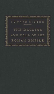 The Decline and Fall of the Roman Empire, 3 Volumes   -     By: Edward Gibbon, Hugh Trevor-Roper