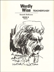 Wordly Wise, Book 8, Grade 11-Teacher's Key   -     By: Kenneth Hodkinson