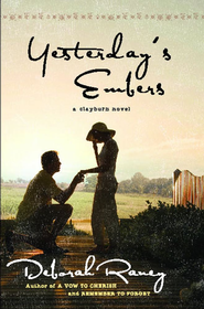 Yesterday's Embers - eBook  -     By: Deborah Raney