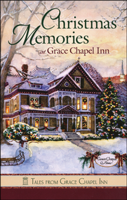 Christmas Memories, Grace Chapel Inn Series   -