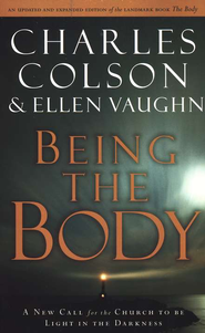 Being the Body           -     By: Charles Colson