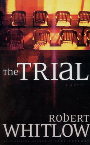 The Trial Paperback   -     By: Robert Whitlow