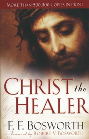 Christ the Healer, Revised and Expanded Edition  - Slightly Imperfect  -