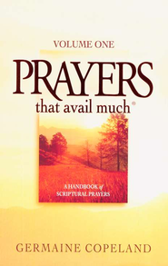 Prayers That Avail Much: Volume 1   -     By: Germaine Copeland