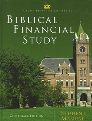 Biblical Financial Study, Collegiate Edition Student Manual  -     By: Crown Financial Ministries