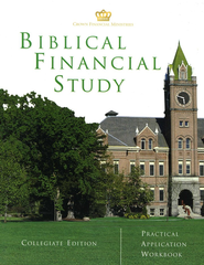 Biblical Financial Study, Collegiate Edition Practical Application Workbook  -              By: Crown Financial Ministries