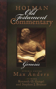 Genesis: Holman Old Testament Commentary [HOTC]   -     Edited By: Max Anders     By: Kenneth O. Gangel, Stephen J. Bramer