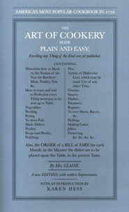 The Art of Cookery Made Plain and Easy   -     By: Hannah Glasse