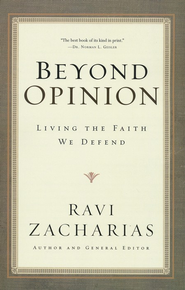 Beyond Opinion: Living the Faith We Defend  - Slightly Imperfect  -     By: Ravi Zacharias