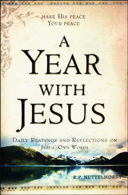 A Year with Jesus  -              By: Robin Nettelhorst
