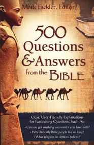 500 Questions & Answers from the Bible-Explaining the Mysteries of Scripture  -     Edited By: Mark Fackler     By: Edited by Mark Fackler