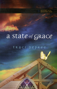 A State of Grace  -              By: Traci DePree
