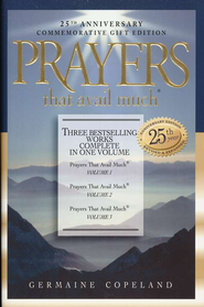 Prayers That Avail Much: 25th Anniversary Gift Edition   -     By: Germaine Copeland