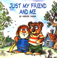 Just My Friend and Me  -     By: Mercer Mayer