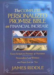 The Complete Personalized Promise Bible on Financial Increase  -     By: James Riddle