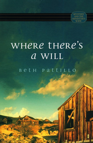 Where There's a Will   -     By: Beth Pattillo