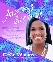 Always Sisters: Becoming the Princess You Were Created to Be - eBook  -     By: CeCe Winans