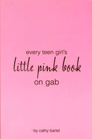 Little Pink Book on Gab             -     By: Cathy Bartel