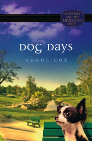 Dog Days  -     By: Carol Cox