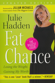 Fat Chance  -     By: Julie Hadden