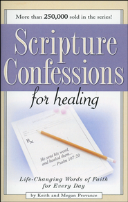 Scripture Confessions for Healing   -