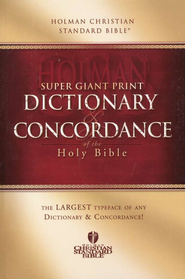 Holman CSB Super-Giant-Print Dictionary & Concordance   -     By: David Stabnow