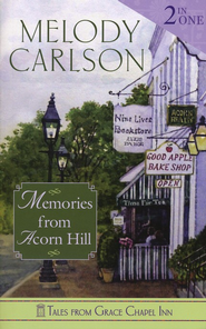 Memories from Acorn Hill 2-in-1  -     By: Melody Carlson