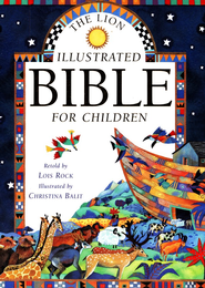 The Lion Illustrated Bible for Children  -              By: Lois Rock