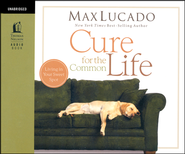 Cure for the Common Life Unabridged Audiobook on CD  -              By: Max Lucado