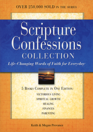 Scripture Confessions Collection: Life-changing Words of Faith for Every Day  -     By: Keith Provance, Megan Provance