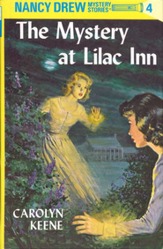 The Mystery at Lilac Inn, Nancy Drew Mystery Stories Series #4   -     By: Carolyn Keene