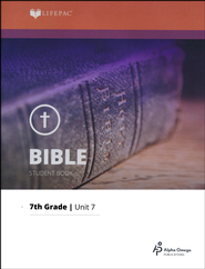 Lifepac Bible Grade 7 Unit 7: The Life Of Christ, Part One   -