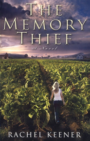 The Memory Thief   -              By: Rachel Keener