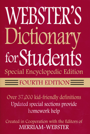 Webster's Dictionary for Students: Special Encyclopedic Edition (Fourth Edition)  -