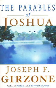 The Parables of Joshua  -     By: Joseph F. Girzone