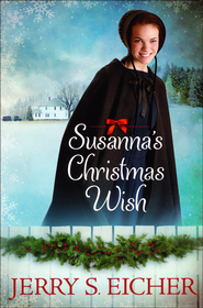 Susanna's Christmas Wish  -     By: Jerry Eicher