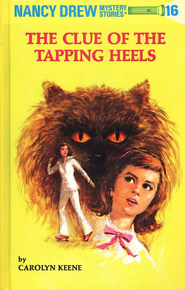 The Clue of the Tapping Heels, Nancy Drew Mystery Stories Series #16   -     By: Carolyn Keene