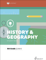 Lifepac History & Geography Grade 5 Unit 6: A Changing Nation   -