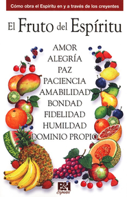 El Fruto del Espíritu  (The Fruit of the Spirit)   -              By: Holman Bible Editorial Staff