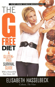 The G-Free Diet: A Gluten-Free Survival Guide, Softcover  -     By: Elisabeth Hasselbeck