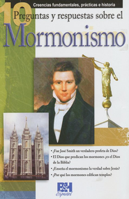 10 Preguntas y Repuestas sobre el Mormonismo (10 Questions  & Answers on Mormonism)   -     By: Holman Bible Editorial Staff