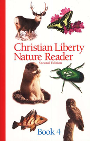 Christian Liberty Nature Reader Book 4, Second Edition, Grade 4        -