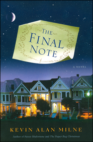 The Final Note  -     By: Kevin Allan Milne
