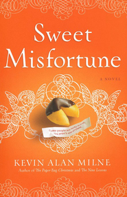 Sweet Misfortune  -              By: Kevin Allan Milne