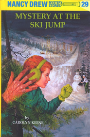 Mystery at the Ski Jump, Nancy Drew Mystery Stories Series #29   -     By: Carolyn Keene